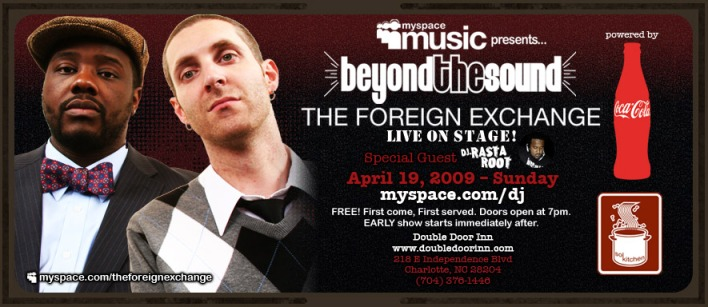 The Foreign Exchange Performing in Charlotte April 19th
