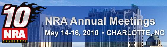 NRA Convention May 14 – May 16, 2010