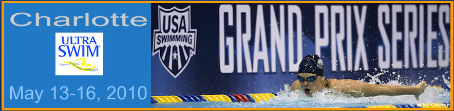 Charlotte UltraSwim Grand Prix Series May 13th – 16th