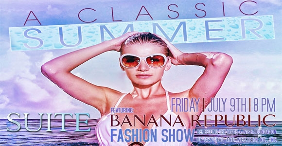 Banana Republic Fashion Show July 9th