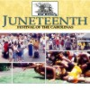 2011 Juneteenth Festival June 16th – 19th