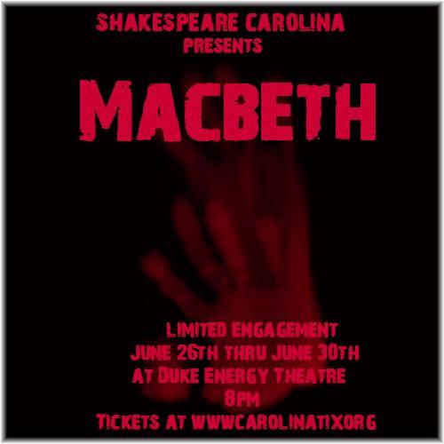 Macbeth; Presented by Shakespeare Carolina