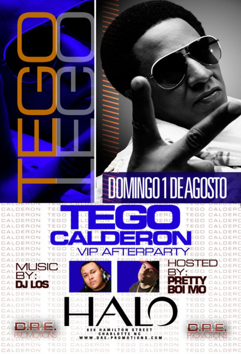Tego Calderon VIP Afterparty August 1st