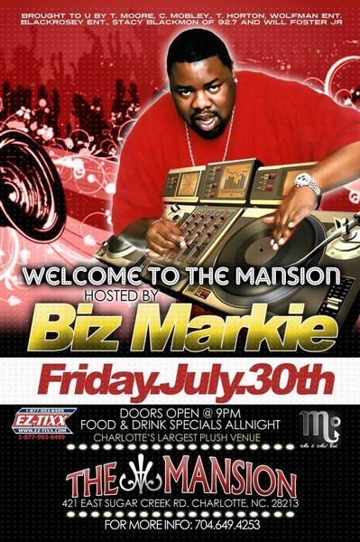"""Welcome to """"The Mansion"""" W/ Biz Markie July 30th"""