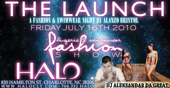 """""""The Launch"""" Lingerie and Swimwear Fashion Show @ Halo July 16th"""