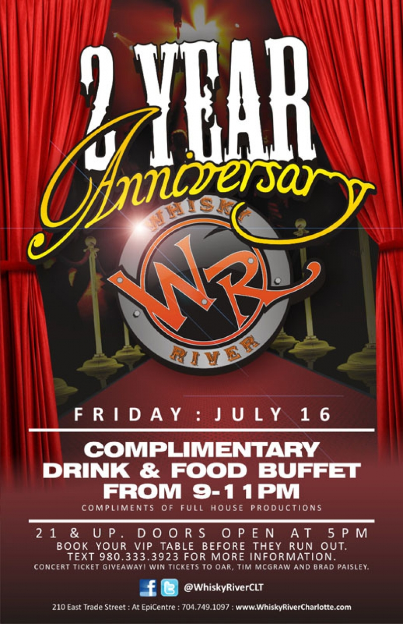 Whisky River's 2 Year Anniversary Party July 16th
