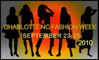 2010 Charlotte NC Fashion Week September 23 – 25