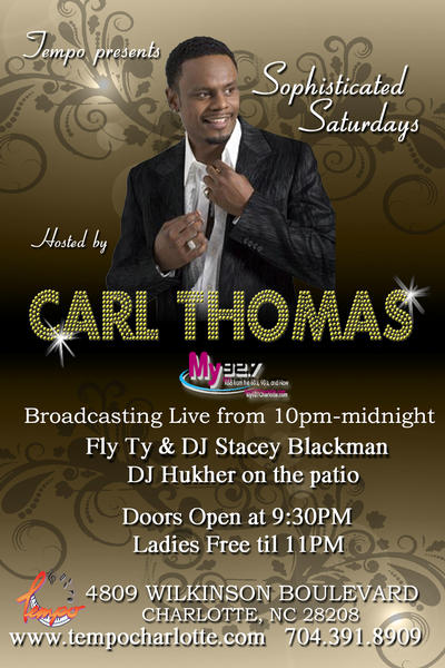 Sophisticated Saturdays Hosted By Carl Thomas