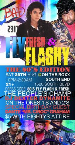 Fly, Fresh, & Flashy: The 80s Edition Aug 28th