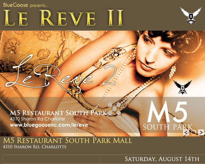 Blue Goose Presents Le Reve Part II @ M5