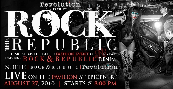 Fashion Show by Revolution Shop Featuring Rock & Republic August 27th