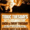 Toxic Tuesdays @ Prevue Lounge