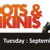 Boots and Bikinis