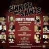 Sinners and Saints Movie Premiere Tuesday Sept. 14th