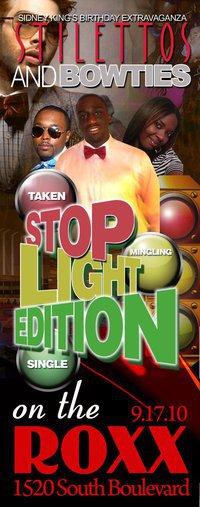 Stilettos & Bow Ties: The Stop Light Edition Sept 17th
