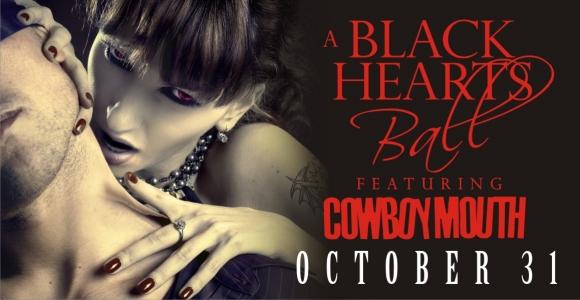 Black Hearts Ball Oct 31st