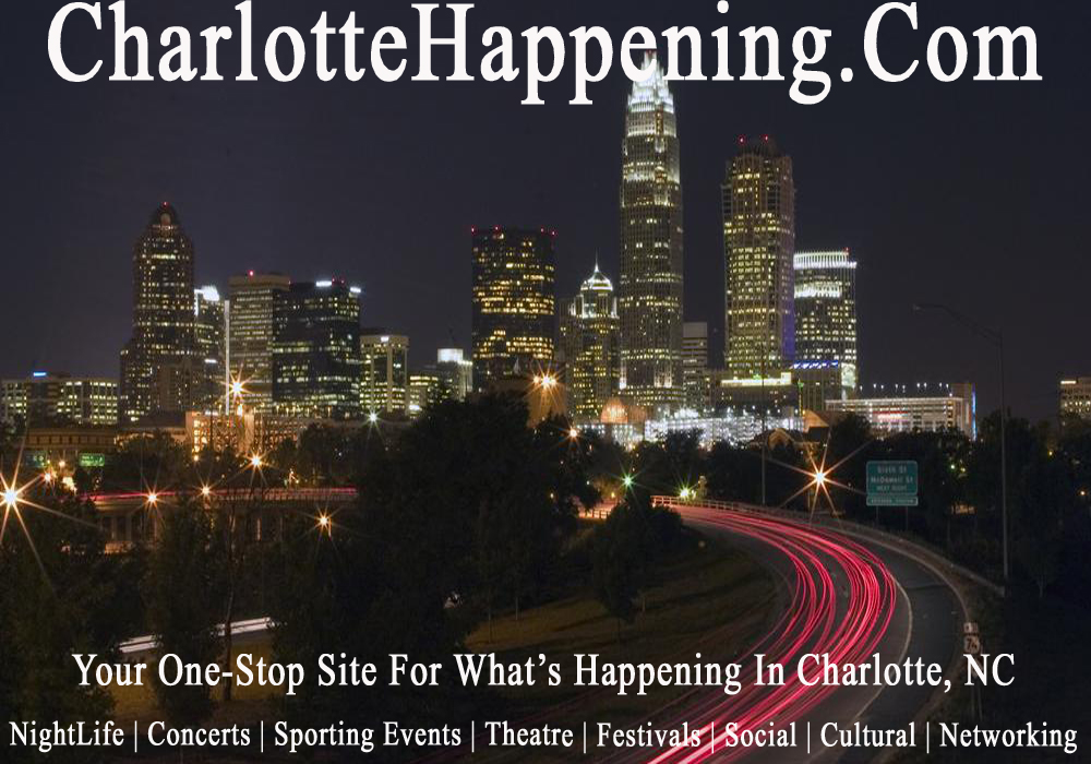 Charlotte's Happening!!!!!!!!!!!!!