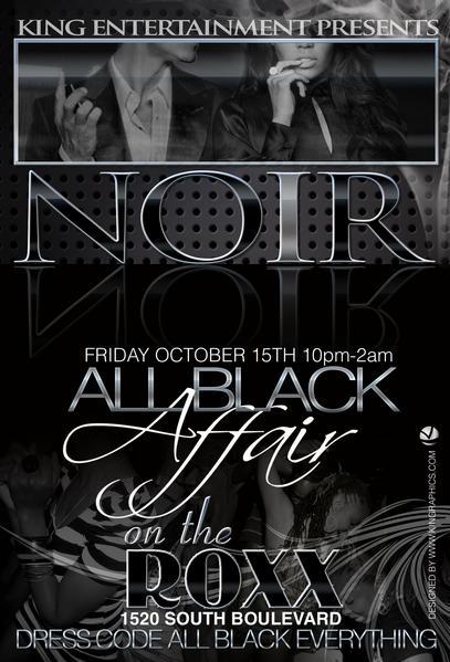 The All Black Affair Oct 15th