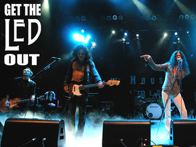 Get the Led Out – The American Led Zeppelin Nov 12