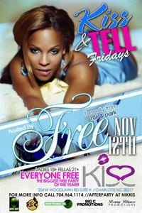 KISS & Tell Fridays Hosted By Free
