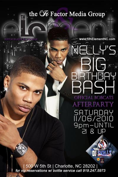 Nelly's BIG BIRTHDAY BASH