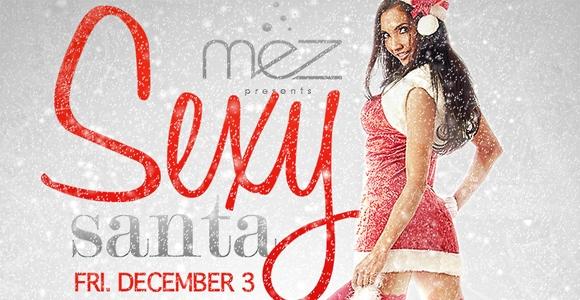 Sexy Santa Party @ MEZ