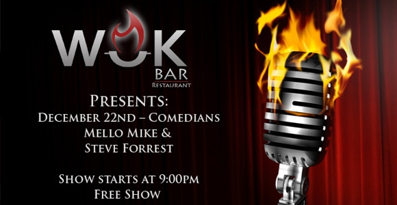 Comedy Night at the WOK Bar Dec 22nd