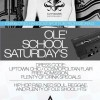 Ole School Saturdays