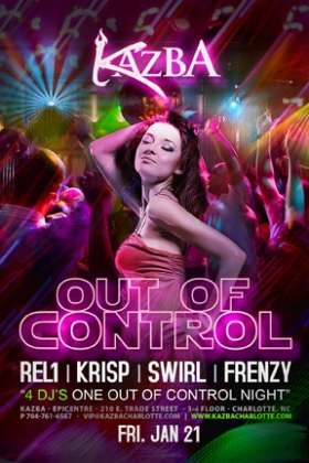 Out of Control at Kazba