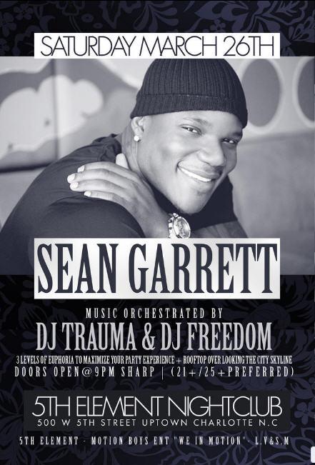 Sean Garrett March 26th