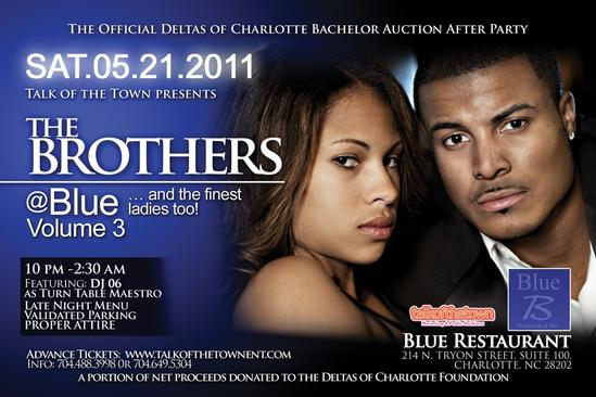 The Brothers @ Blue & The Finest Ladies Too! May 21st