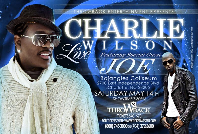A Night With Charlie Wilson & Joe May 14th