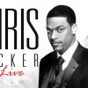 Chris Tucker Live! July 9th