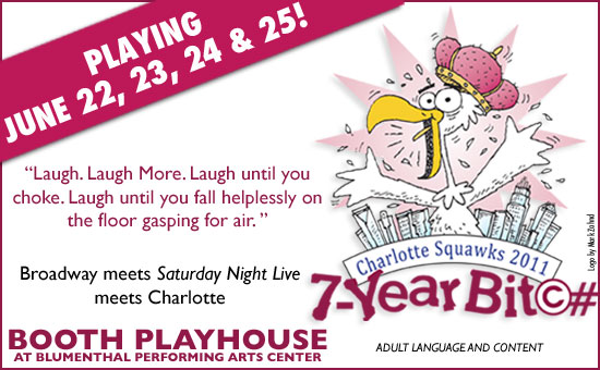 Charlotte Squawks 7 Year BIT©#! June 10th-25th