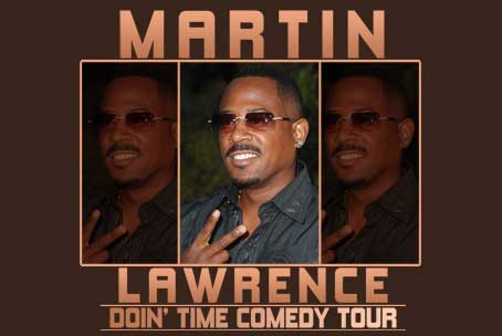 Martin Lawrence Doin' Time Comedy Tour Aug 18th