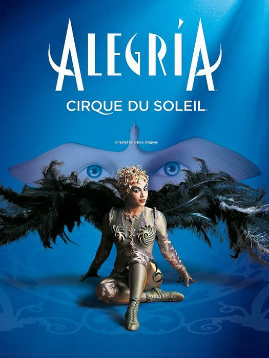 Cirque du Soleil Presents Alegria Aug 3rd-7th