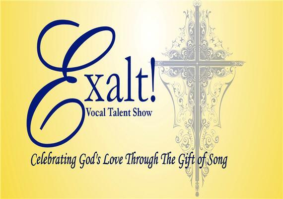 Exalt! Vocal Talent Show Aug 5th