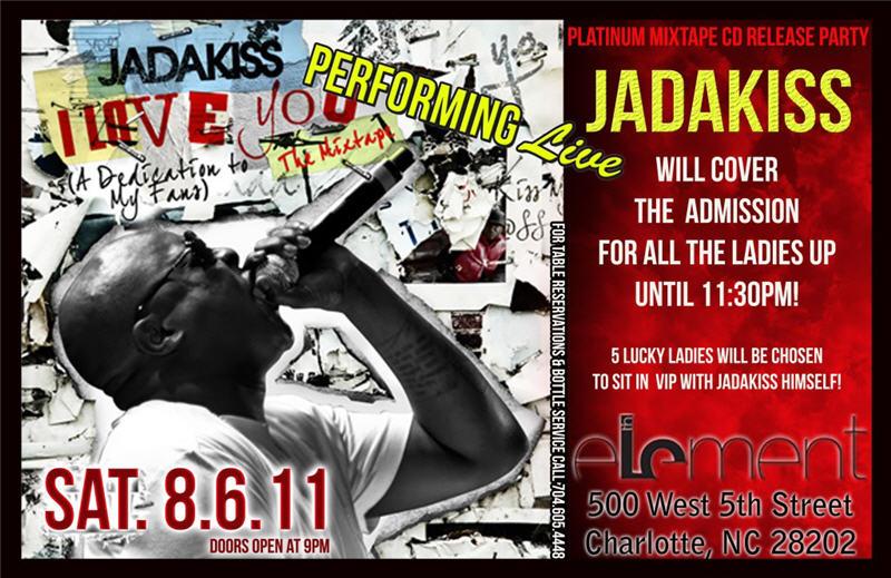 Jadakiss @ 5th Element Aug 6th