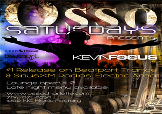 Osso Saturdays with DJ Kevin Focus 570x400