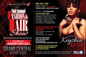 2nd Annual Hair & Fashion Show Hosted By Keyshia Ka'oir.  Tickets & VIP Tables on sale Now!