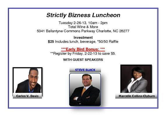 Strictly Bizness Power Luncheon Feb 26 2013