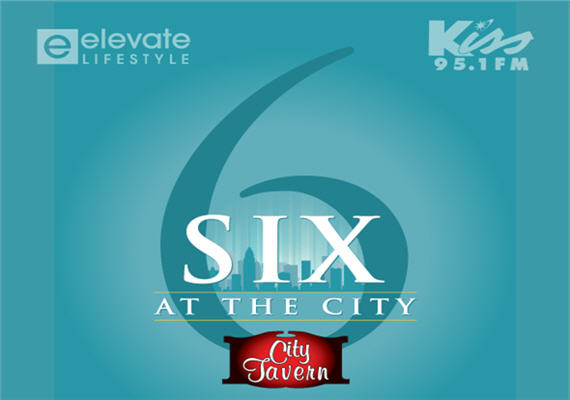 Six In The City At City Tavern Southpark Every Thursday