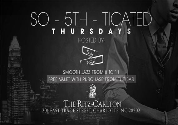 So-5th-ticated Thursdays @ The Ritz Carlton