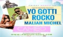 Yo Gotti, Rocko &#038; Maliah Michel At Cameo March 29th