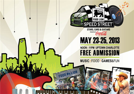 2013 Food Lion Speed Street May 23rd – 25th