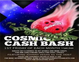 Cosmic Cash Bash At StrikeCity
