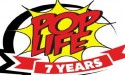 Pop Life&#8217;s 7 Year Anniversary Celebration April 24th