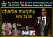 Charlie Murphy Comedy Zone Charlotte May 2013