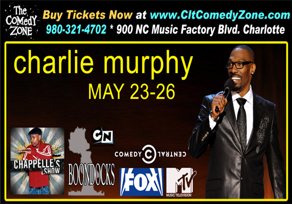 Charlie Murphy @ The Comedy Zone May 23rd – 26th