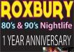 Roxbury Nightclub One Year Anniversary 570x400